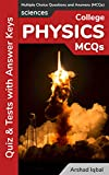 College Physics MCQs: Multiple Choice Questions and Answers (Quiz & Tests with Answer Keys)