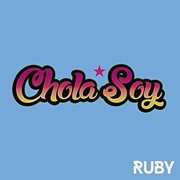 Chola Soy