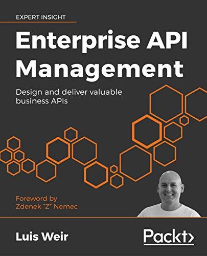 Enterprise API Management: Design and deliver valuable business APIs (English Edition)
