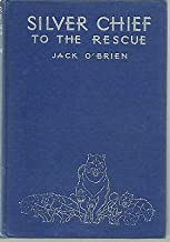 Silver Chief Dog To the Rescue by Jack O'Brien ill. Kurt Wiese 1937 Beautiful $