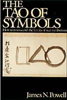 The Tao of Symbols 0688013546 Book Cover