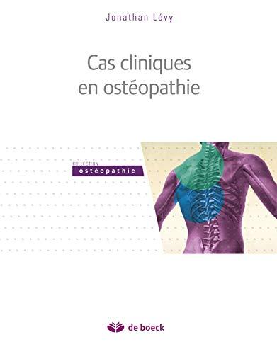 Cas cliniques en ostéopathie