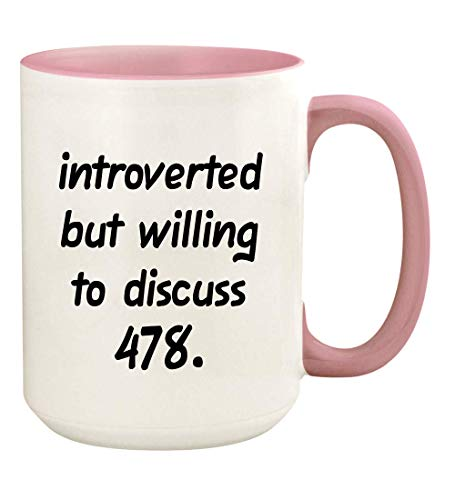 Introverted But Willing To Discuss 478-15oz Ceramic White Coffee Mug Cup, Pink