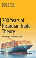 200 Years of Ricardian Trade Theory: Challenges of Globalization