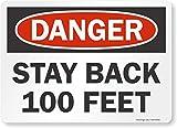SmartSign 'Danger - Stay Back 100 Feet' Label | 10' x 14' Laminated Vinyl