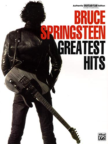 Bruce Springsteen Greatest Hits: Authentic Guitar Tab Edition