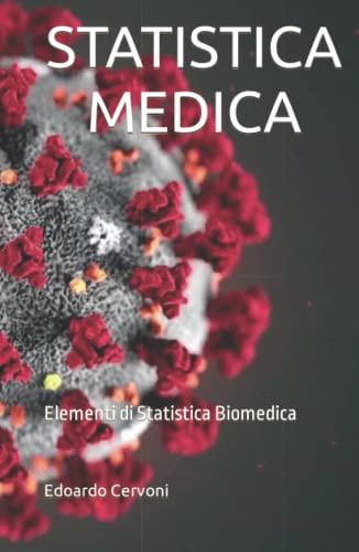 STATISTICA MEDICA: Elementi di Statistica Biomedica