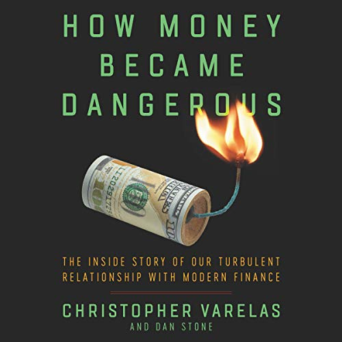 How Money Became Dangerous cover art