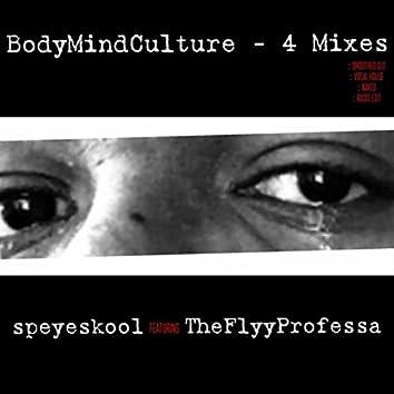 BodyMindCulture—Four Mixes