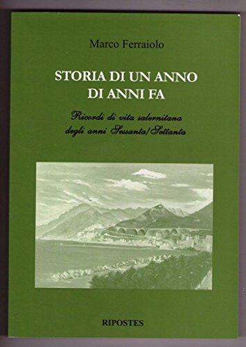 Marco Ferraiolo - STORIA DI UN ANNO DI ANNI FA (NUOVO)