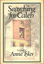 Anne Tyler / Searching for Caleb First Edition 1976