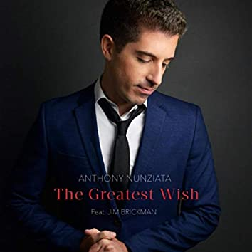 The Greatest Wish (feat. Jim Brickman)