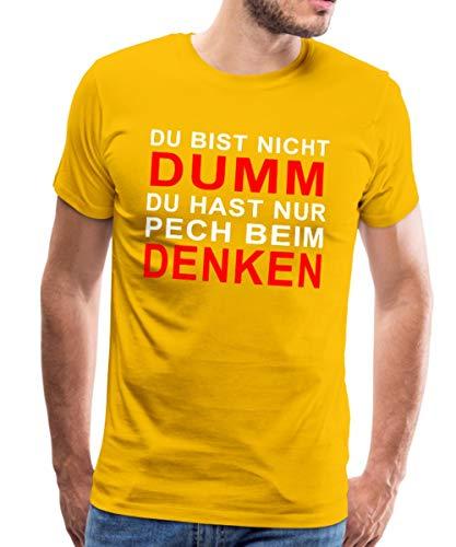 Du bist Nicht dumm, du hast nur Pech beim Denken. Männer Premium T-Shirt, XL, Sonnengelb