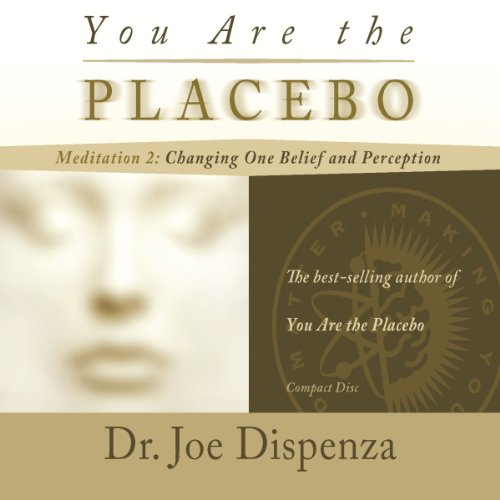 You Are the Placebo Meditation 2 audiobook cover art
