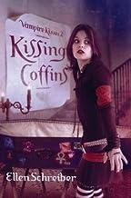 Kissing Coffins[VAMPIRE KISSES V02 KISSING COF][Hardcover]