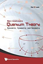 Non-Relativistic Quantum Theory: Dynamics, Symmetry and Geometry