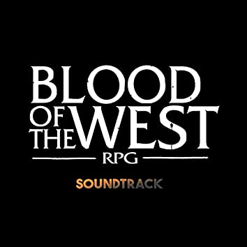 Blood of the West Rpg Soundtrack