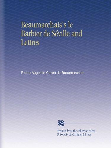 Beaumarchais's le Barbier de Séville and Lettres