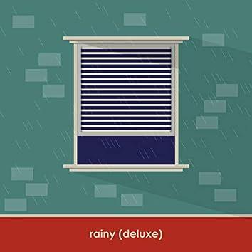 rainy (Deluxe)