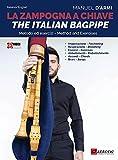 La zampogna a chiave. The italian bagpipe. Ediz. multilingue. Con Video