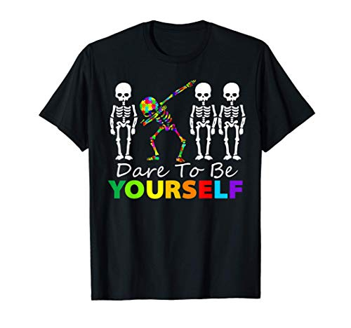 Skeleton Dabbing Dare To Be Yourself T Shirt Funny Autism T-Shirt