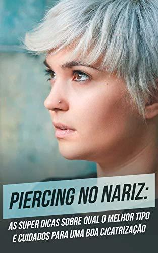 los cuidados de un piercing en la nariz