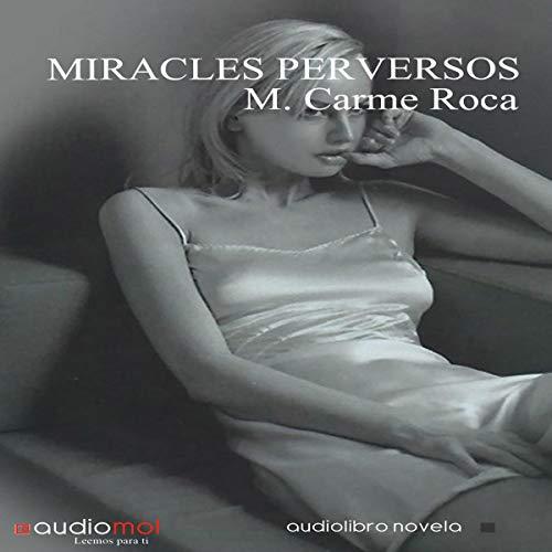 Miracles Perversos [Perverse Miracles] (Audiolibro en Catalán) audiobook cover art