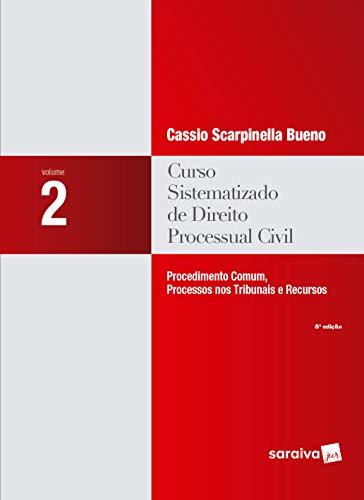 Curso Sistematizado de Direito Processual Civil: volume 2: Procedimento Comum, Processos nos Tribunais e Recursos