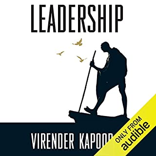 Leadership     The Gandhi Way              By:                                                                                                                                 Virender Kapoor                               Narrated by:                                                                                                                                 Avinash Kumar Singh                      Length: 3 hrs and 48 mins     Not rated yet     Overall 0.0