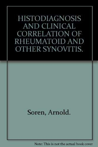 Histodiagnosis and Clinical Correlation of Rheumatoid and Other Synovitisの詳細を見る