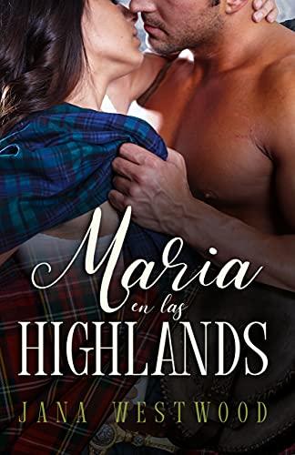 María en las Highlands de Jana Westwood