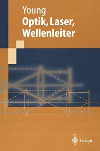 Optik, Laser, Wellenleiter (German Edition)