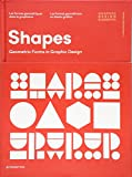 Shapes (Graphic Design Elements): Geometric Forms in Graphic Design...