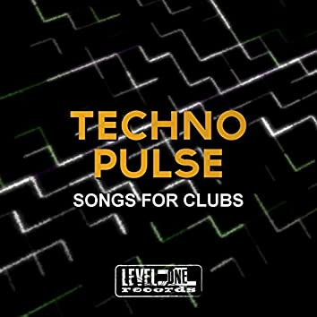 Techno Pulse (Songs For Clubs)