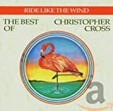 Songtexte von Christopher Cross - Ride Like the Wind: The Best of Christopher Cross