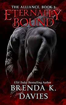 Eternally Bound (The Alliance, Book 1) by [Brenda K. Davies, Hot Tree Editing]