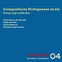20-21世紀ポルトガルの合唱作品集 - 20th - 21st Century Portuguese Choral Compositions -