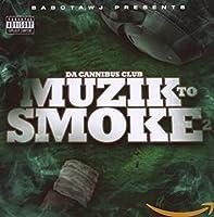 Muzik to Smoke 2