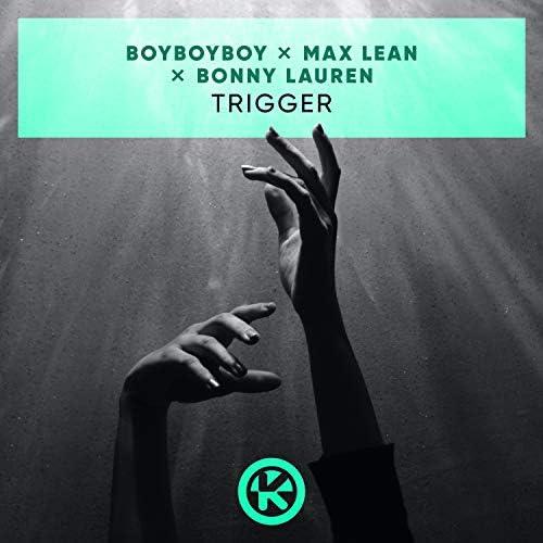 Boyboyboy, Max Lean & Bonny Lauren