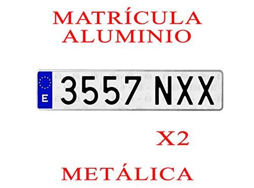 2 MATRICULA Coche Aluminio Metalica Larga Normal Medidas 52 x 11 cm HOMOLOGADA Ultra-Brillante MATRICULAS