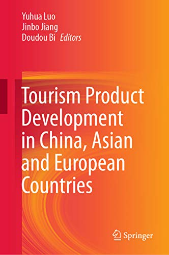 Tourism Product Development in China, ******* and European Countries (English Edition)