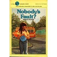 Nobody's Fault 0440465230 Book Cover