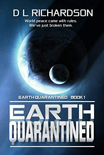 Earth Quarantined (Earth Quarantined Book 1): An alien occupation dystopian story