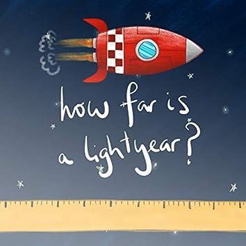 How Far is a Lightyear