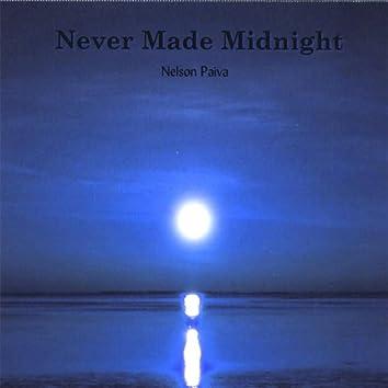 Never Made Midnight