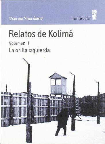 Relatos de Kolimá II: La orilla izquierda: 30