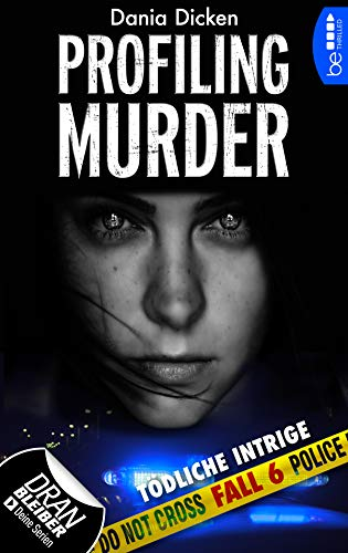 Image of Profiling Murder - Fall 6: Tödliche Intrige (Laurie Walsh Thriller Serie)