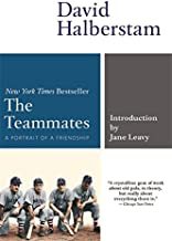 The Teammates: A Portrait of a Friendship