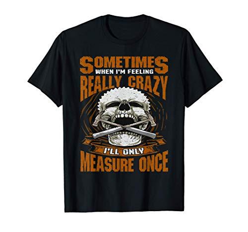 面白い木工測定定規ジョーク Tシャツ