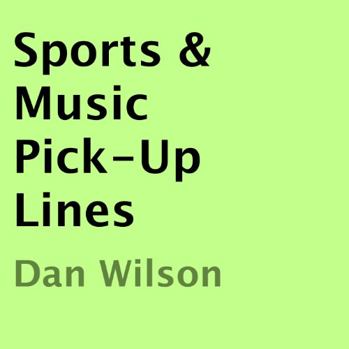 Sports & Music Pick-Up Lines audiobook cover art